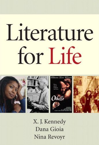 Download Literature for Life with NEW MyLiteratureLab with Literature Collection eText -- Access Card Package by X. J. Kennedy (2012-05-05) ebook