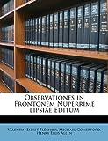 Observationes in Frontonem Nuperrime Lipsiae Editum, Valentin Esprit Fléchier and Michael Comerford, 1149650494