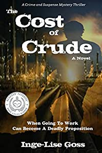 The Cost Of Crude by Inge-Lise Goss ebook deal