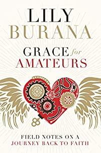 Grace For Amateurs by Lily Burana ebook deal