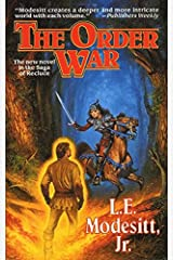 The Order War: A Novel in the Saga of Recluce Kindle Edition