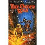 The Order War: A Novel in the Saga of Recluce
