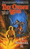 The Order War (Saga of Recluce Book 4)