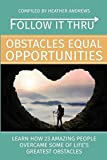 img - for Follow It Thru: Obstacles Equal Opportunities book / textbook / text book