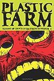 Plastic Farm, Rafer Roberts, 0981457037
