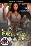 The Orgasm Project (The Projects Book 1)