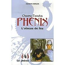 PHÉNIX L'OISEAU DE FEU T04