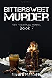 img - for Bittersweet Murder (Hawg Heaven Cozy Mysteries) (Volume 7) book / textbook / text book