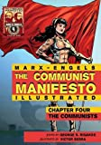 Communist Manifesto (Illustrated) - Chapter Four: The Communists