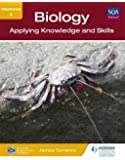 National 5 Biology: Applying Knowledge and Skills