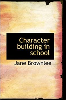 Character building in school