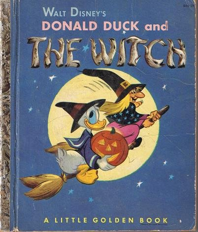 Donald Duck and the Witch (A Little Golden Book)