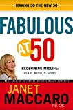 img - for Fabulous Over 50: Redefining midlife: body, mind and spirit book / textbook / text book