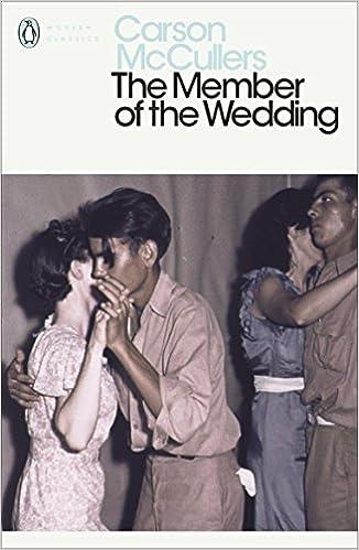 The Member of the Wedding (Penguin Modern Classics): Amazon.co.uk