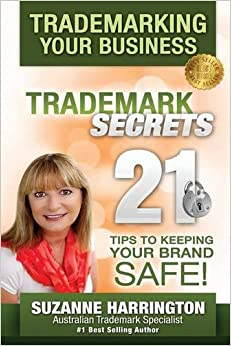 Trademarking Your Business Trademark Secrets 21 Tips To Keeping Your Brand Safe! Download.zip