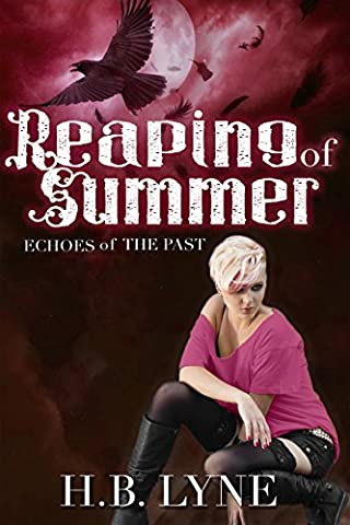 Reaping of Summer: A Dark Shapeshifter Urban Fantasy (Echoes of the Past Book 4) (Summer Echoes)