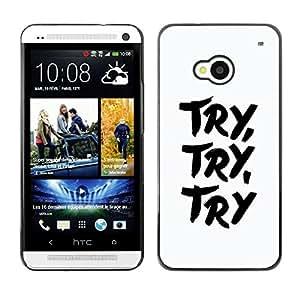 Be Good Phone Accessory // Dura Cáscara cubierta Protectora Caso Carcasa Funda de Protección para HTC One M7 // Try Learn Concentrate White Black Text Inspiring