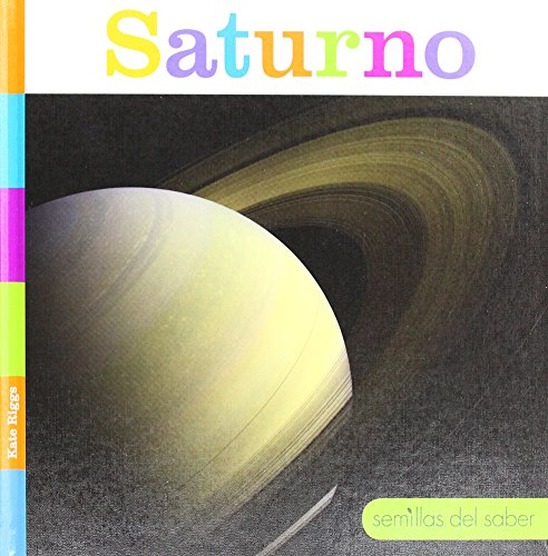 Saturno/ Saturn (Semillas Del Saber) (Spanish Edition) by Creative Educ