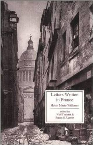 Letters Written in France (Broadview Literary Texts)