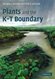 img - for Plants and the K-T Boundary book / textbook / text book