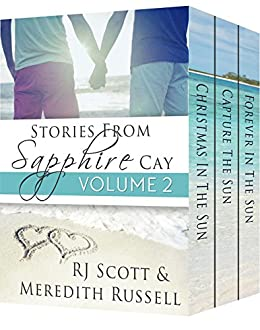Sapphire Cay Volume 2 (Sapphire Cay Stories) by [Scott, RJ , Russell, Meredith]