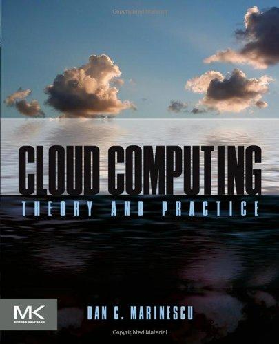Cloud Computing: Theory and Practice by Dan C. Marinescu, Publisher : Morgan Kaufmann