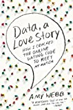 Data, a Love Story, Amy Webb, 0142180459