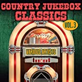Country Jukebox Classics, Vol. 3
