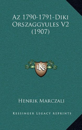 AZ 1790-1791-Diki Orszaggyules V2 (1907) (Hebrew Edition) pdf