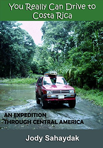 Drive To Costa Rica - You Really Can Drive to Costa Rica