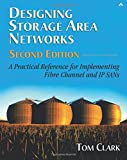 Designing Storage Area Networks: A Practical