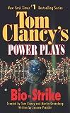 Bio-Strike (Tom Clancy's Power Plays, Book 4)