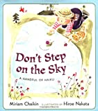 Don't Step on the Sky: A Handful of Haiku (Books for Young Readers)