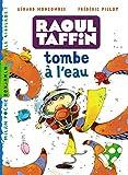 """Afficher """"Raoul Taffin<br /> Raoul Taffin tombe à l'eau"""""""