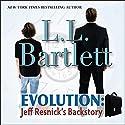 Evolution: Jeff Resnick's Backstory: The Jeff Resnick Mysteries Audiobook by L.L. Bartlett Narrated by Steven Barnett