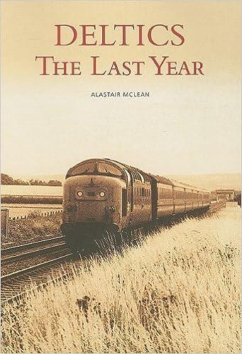 Deltics: The Last Year