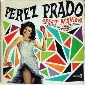 Perez Prado Very Nice Early Stereo Lp - Great Mambos Also Other Latin American Favorites - Coronet Records Early 1960s