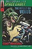 Tom Corbett, Space Cadet: The Revolt on Venus