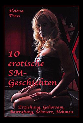 10 erotische SM-Geschichten: Erziehung, Gehorsam