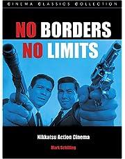 NO BORDERS, NO LIMITS: Nikkatsu Action Cinema