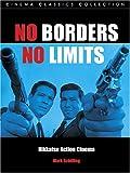 No Borders, No Limits: Nikkatsu Action Cinema (Cinema Classics (Paperback))