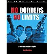 NO BORDERS, NO LIMITS (Cinema Classics (Paperback))