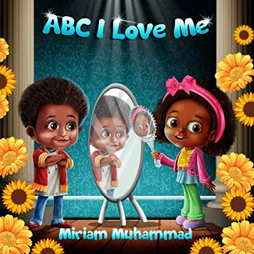 ABC I Love Me (A Story Mother's Hair Christmas)