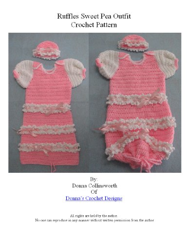 Ruffles and Ribbon Sweet Pea or Sleeper Outfit for Baby Crochet Pattern