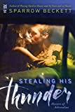 Stealing His Thunder (Masters of Adrenaline Book 1)