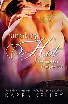 Smoking Hot by [Kelley, Karen]