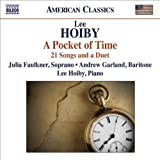Hoiby: A Pocket of Time - 21 Songs and a Duet