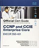 CCNP and CCIE Enterprise Core ENCOR 350-401