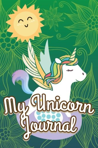 My Unicorn Journal: 6x9 Blank Lined Journals To Write In V40