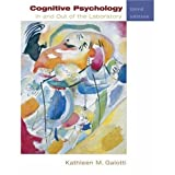 Cognitive Psychology in and Out of the Laboratory, 3rd Edition